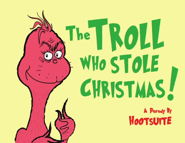 The-Troll-Who-Stole-Christmas-Hootsuite-how-to-deal-with-trools
